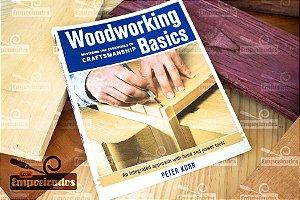 Livro de Marcenaria Básica - Woodworking Basics Craftsmanship