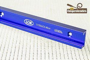 Trilho T-Track em Alumínio Largo LCM 80cm - 01 peça