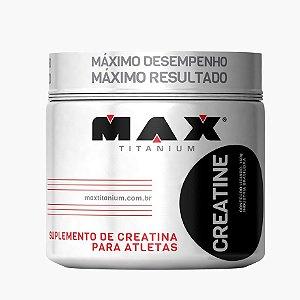 Creatina Max Titanium (150g) - Max Titanium