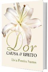 Dor – Causa & Efeito