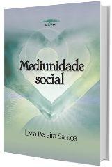 Mediunidade Social