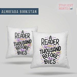 "Almofada Literária ""A reader lives a thousand lives before he dies"""