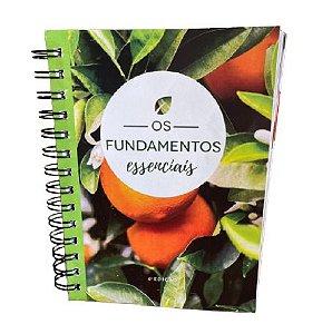 Livro Guia - Os Fundamentos Essenciais – 6ª Edição - Livro Aromaterapia