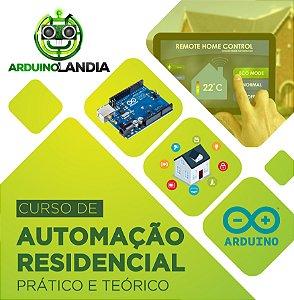Curso Arduino Avançado - Automatize sua Casa!