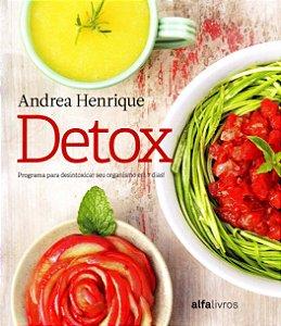 Detox - Desintoxicar seu organismo em 7 Dias (e-book)