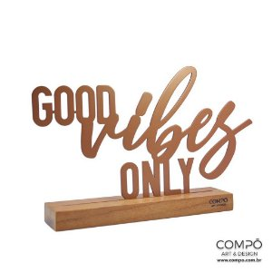 Frases - Good vibes only
