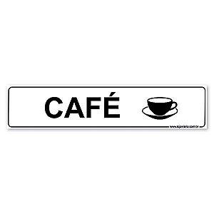 Placa Sinalização Café 30x6,5 cm ACM 3 mm