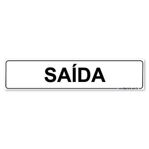 Placa Saída 30x6,5 cm ACM 3 mm