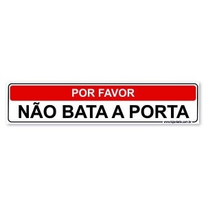 Placa Por Favor Não Bata a Porta 30x6,5 cm ACM 3 mm