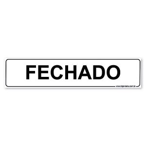Placa Fechado 30x6,5 cm ACM 3 mm