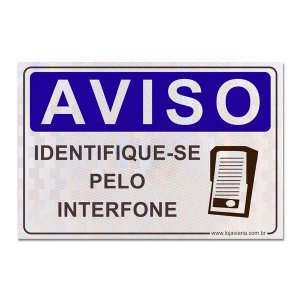 Placa Identifique-se pelo Interfone 30 x 20 cm ACM 3 mm
