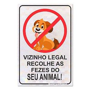 Placa Vizinho Legal Recolhe as Fezes do Seu Animal 30 x 20 cm ACM 3 mm