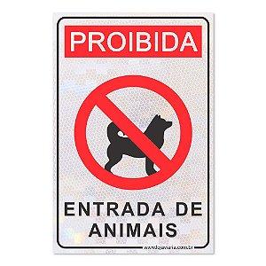 Placa Proibida Entrada de Animais 30 x 20 cm ACM 3 mm