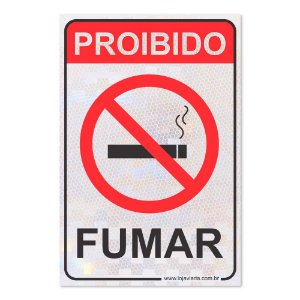 Placa Proibido Fumar - 30 x 20 cm ACM 3 mm