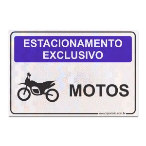Placa Estacionamento Exclusivo Motos 30 x 20 cm ACM 3 mm