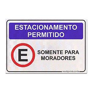 Placa Estacionamento Permitido Somente para Moradores 30 x 20 cm ACM 3 mm