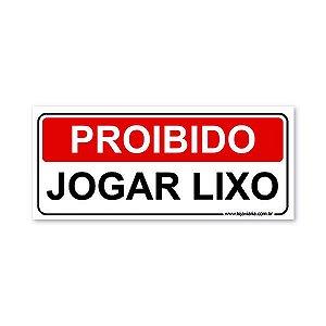 Placa Proibido Jogar Lixo 30x13 cm ACM 3 mm
