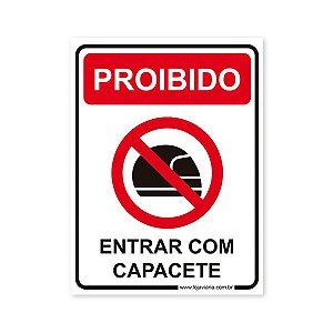 Placa Proibido Entrar Com Capacete 15x20 cm ACM 3 mm