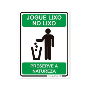 Placa Jogue Lixo no Lixo 15x20 cm ACM 3 mm