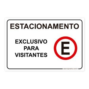 Placa Estacionamento Exclusivo para Visitantes 30x20 cm ACM 3 mm