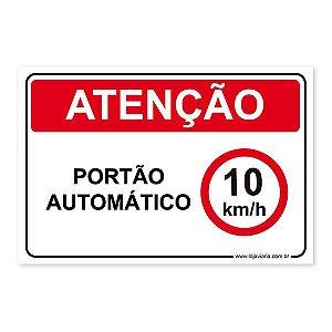 Placa Atenção Portão Automático, 10 km 30x20 cm ACM 3 mm