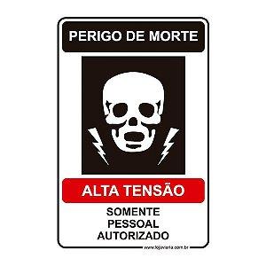 Placa Perigo de Morte, Alta Tensão - 20x30 cm ACM 3 mm
