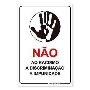Placa Não ao Racismo 20x30 cm ACM 3 mm