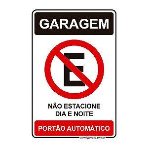 Placa Garagem, Não Estacione Dia e Noite - 20x30 cm ACM 3 mm
