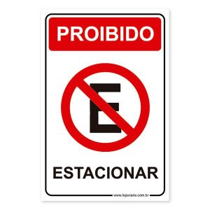 Placa Proibido Estacionar 20x30 cm ACM 3 mm