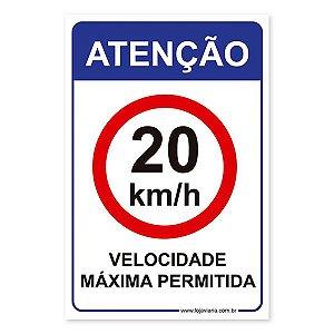 Placa Atenção Velocidade Máxima Permitida 20km/h 20x30 cm ACM 3 mm