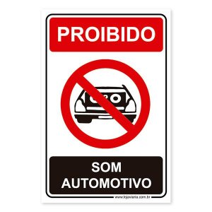 Placa Proibido Som Automotivo 20x30 cm ACM 3 mm