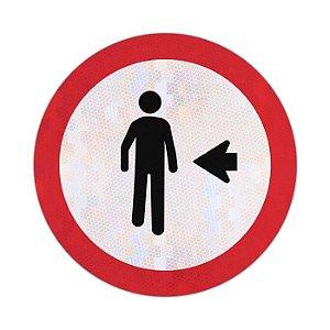 Placa Pedestre, ande pela esquerda R-30
