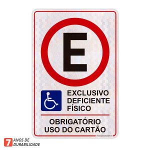 Placa exclusivo Deficiente Físico - Obrigatório uso do cartão (50 x 75 cm)