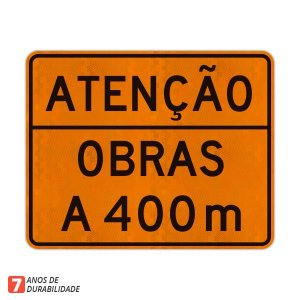 Placa Atenção Obras a 400 m