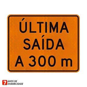 Placa de Obras - Última saída a 300 m