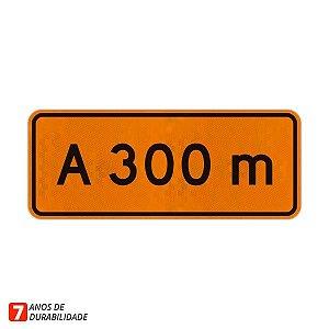 Placa de Obras - A 300 metros