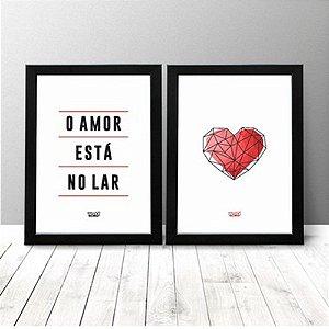 Kit Quadro - O amor está no lar