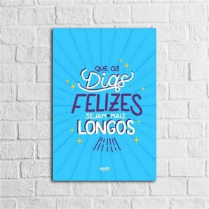 Placa Lettering - Dias Felizes
