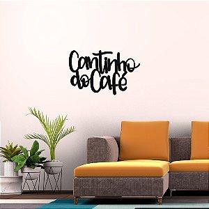 Frase Decorativa em MDF - Cantinho do Café