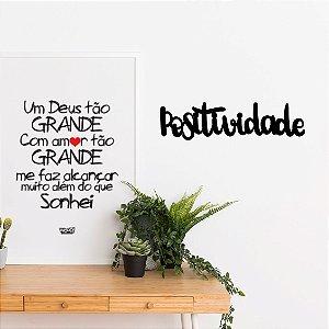 Palavra Decorativa em MDF - Positividade