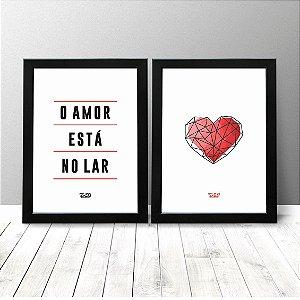 Kit Quadros Criativos - O Amor está no Lar