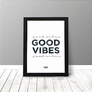 Quadro Criativo - Good Vibes