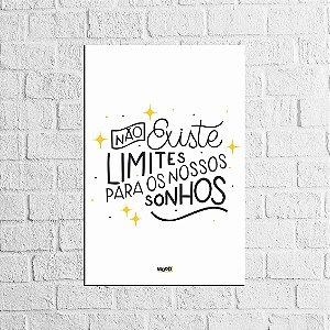 Placa Lettering - Não existe limites