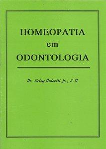 HOMEOPATIA EM ODONTOLOGIA