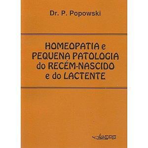 HOMEOPATIA E PEQUENA PATOLOGIA DO RECÉM-NASCIDO E DO LACTENTE