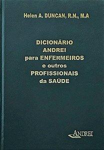 DICIONÁRIO ANDREI PARA  ENFERMEIROS E OUTROS PROFISSIONAIS DA SAÚDE