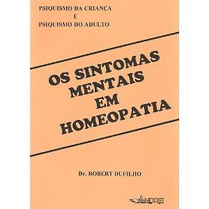 OS SINTOMAS MENTAIS EM HOMEOPATIA