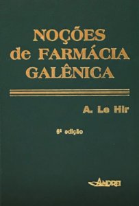 NOÇÕES DE FARMÁCIA GALÊNICA