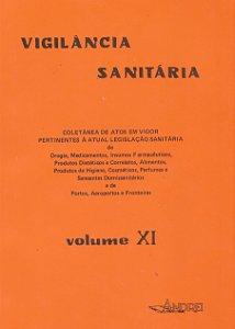 VIGILÂNCIA SANITÁRIA VOLUME XI (94 - 95)