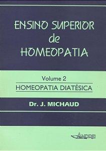 ENSINO SUPERIOR DE HOMEOPATIA - VOLUME II